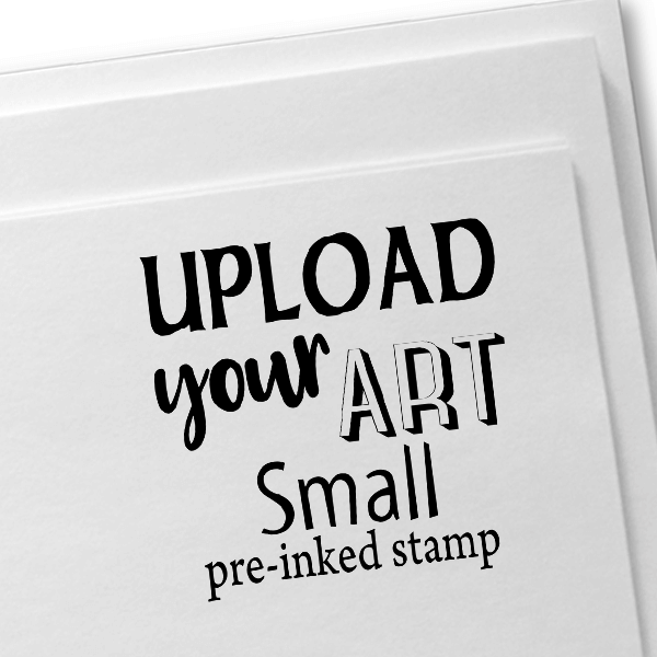 Upload Your Art Small Pre-Inked Stamp Imprint Example