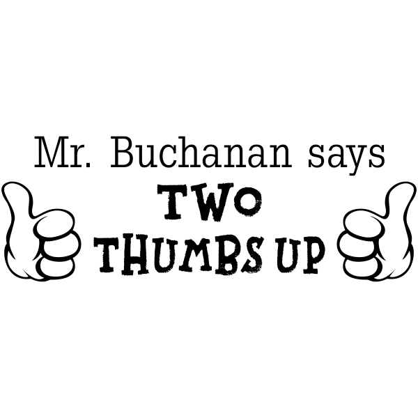 Teacher Says Two Thumbs Up Rubber Stamp