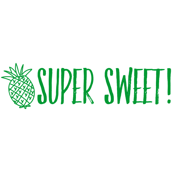 Super Sweet Pineapple Motivational Stamp