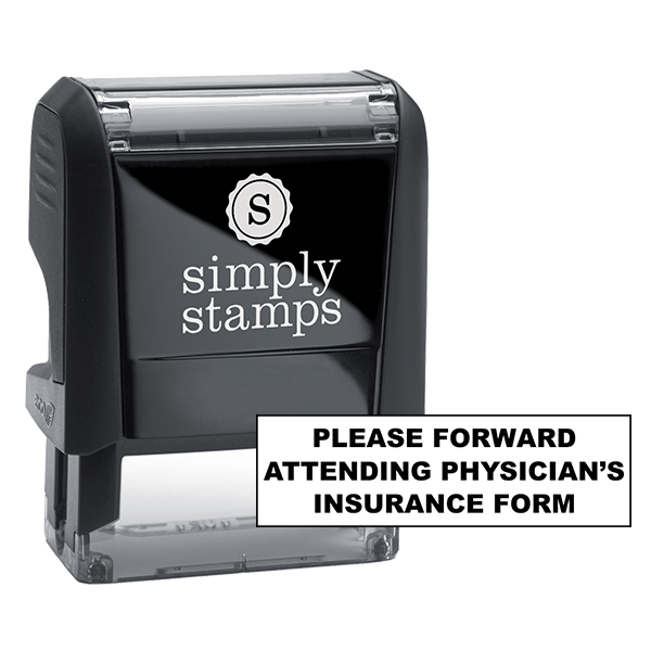 Please Forward Attending Physician's Insurance Form Stock Stamp
