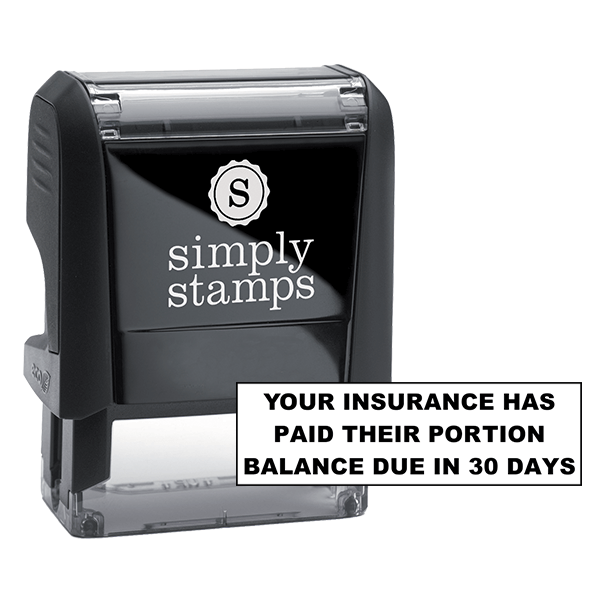 Your Insurance Has Paid Their Portion Balance Due In 30 Days Stock Stamp