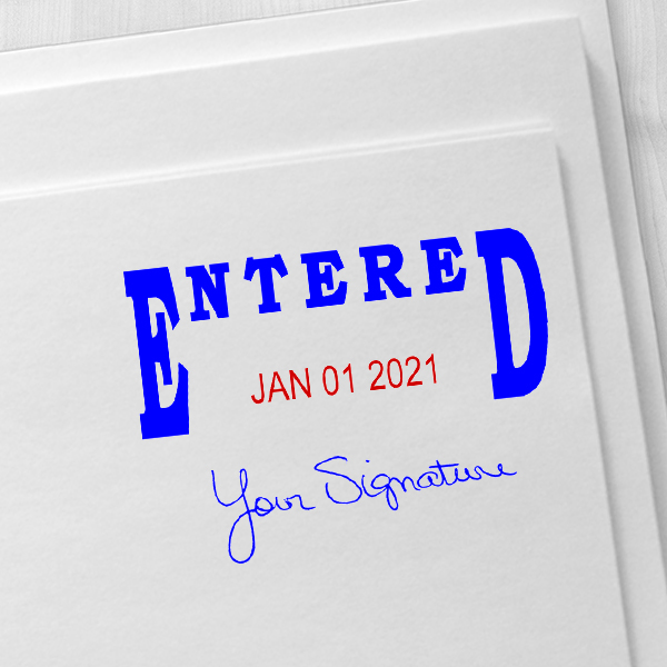 Entered Signature Date Rubber Stamp Imprint Example