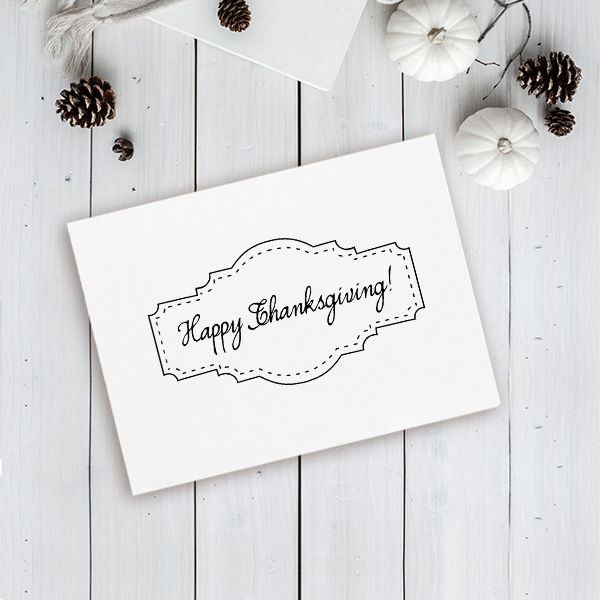 Happy Thanksgiving! Stitched Craft Stamp Imprint Example