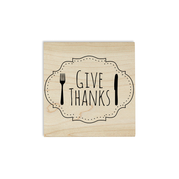 Give Thanks Fork and Knife Craft Stamp Body and Design
