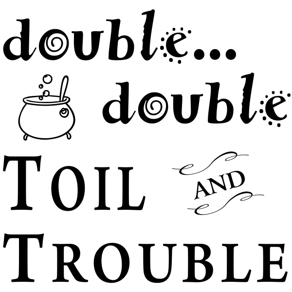Double Double Toil & Trouble Craft Stamp