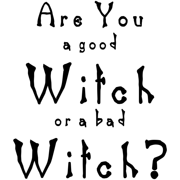 Are You a Good Witch or a bad Witch? Craft Stamp