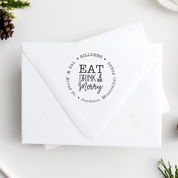 Eat Drink and Be Merry Address Stamp Imprint Example