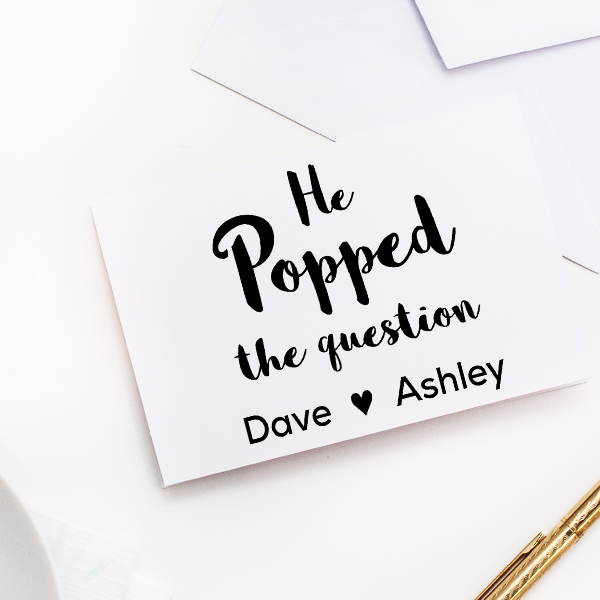 He Popped the Question Rubber Stamp Imprint Example
