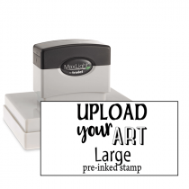 Upload Your Art Large Pre-Inked Stamp