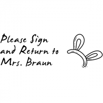 Sign And Return - Bunny Ears Rubber Teacher Stamp