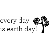 Every Day is Earth Day Rubber Stamp