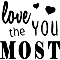 Love You the Most Craft Stamp
