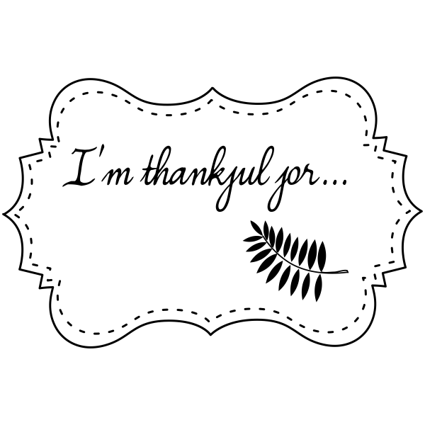 I'm thankful for... Craft Stamp
