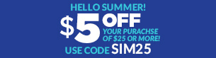 $5 off your purchase of $25 or more!
