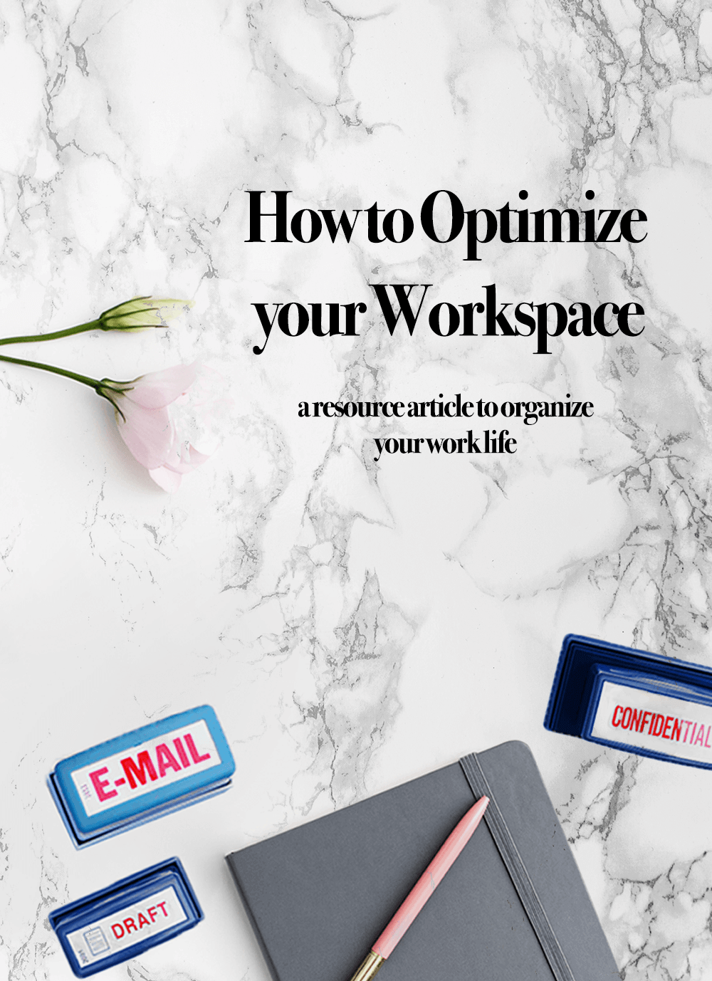 How to Optimize your Workspace